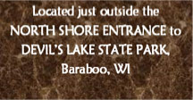 Located by Devil's Lake STate park
